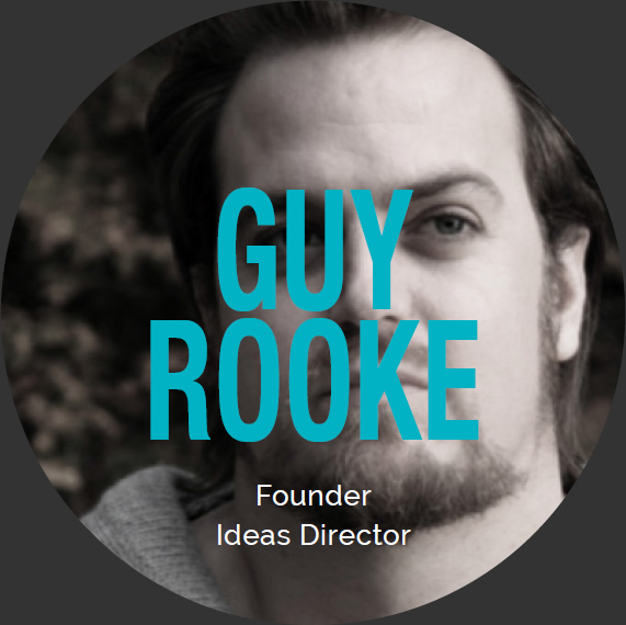 Guy Rooke, Founder, Ideas Director